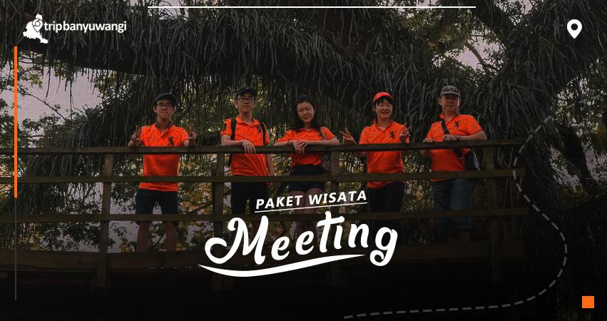 PAKET MEETING BANYUWANGI