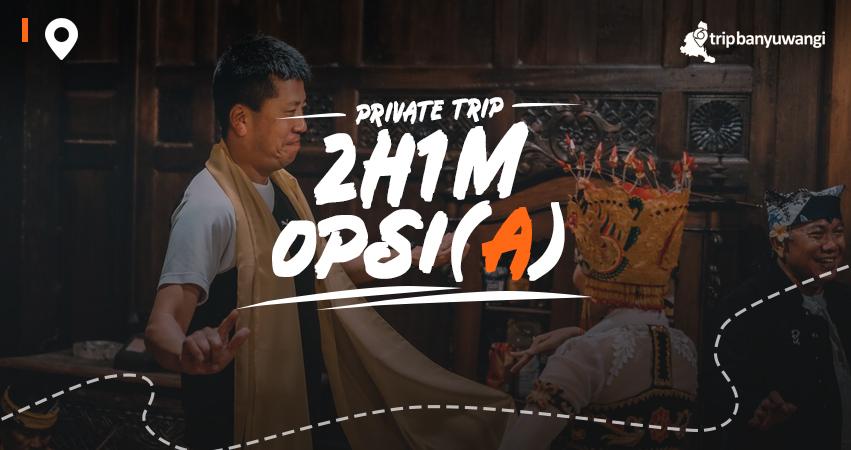 Paket Wisata Banyuwangi 2H1M Opsi A