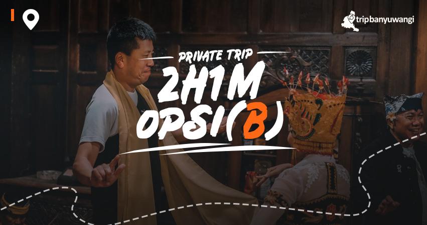 Paket Wisata Banyuwangi 2H1M Opsi B