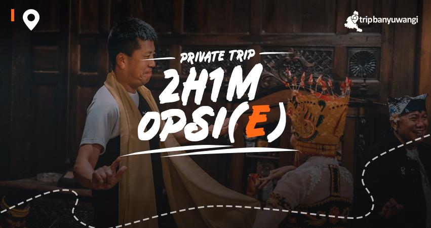 Paket Wisata Banyuwangi 2H1M Opsi E